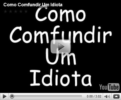 confundir idiota